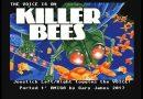 Amigos Plays Killer Bees! by G. James (2017) (Amiga). Original Odyssey 2 version by R. Harris
