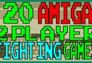 20 Amiga 2 Player Fighting Games