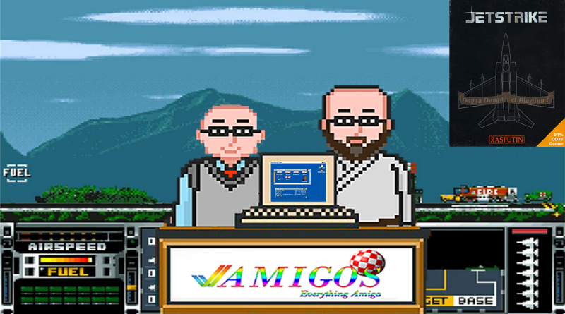 Amigos Podcast Episode 189 – Jetstrike