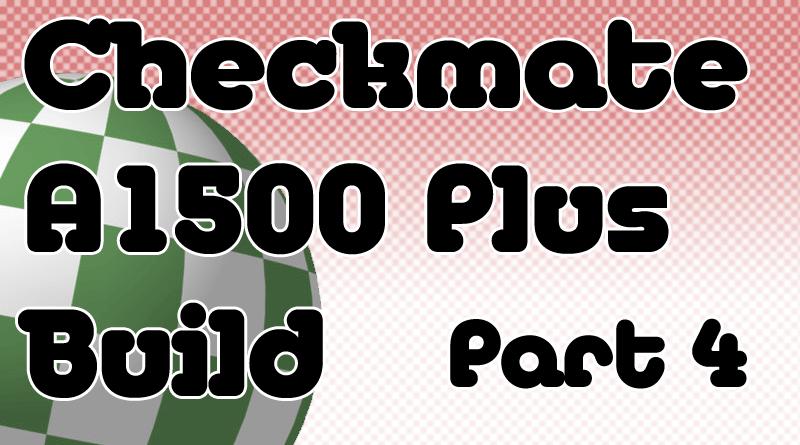 Amiga Checkmate A1500 Plus Build Part 4